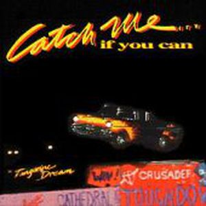 Catch Me... If You Can by Tangerine Dream