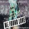 We Found Love (London Sounds 2012 Club House Remix)