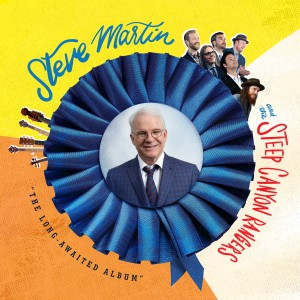 The Long-Awaited Album by Steve Martin And The Steep Canyon Rangers