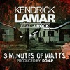 3 Minutes Of Watts (Feat. J-Rock) (Single)
