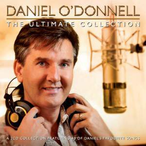 The Ultimate Collection Cd1 by Daniel O'donnell