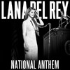 National Anthem (Remixes) (Ep)