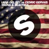 Young and Beautiful (Cedric Gervais Remix Radio Edit) (Single)