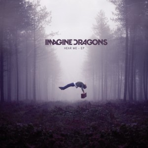 Hear Me (EP) by Imagine Dragons