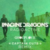 Radioactive (Grouplove and Captain Cuts Remix) (Single)