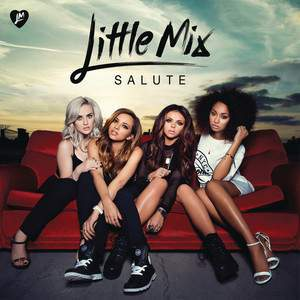 Salute (Deluxe Edition) Cd2 by Little Mix