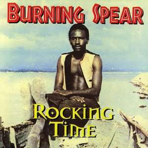 Rocking Time by Burning Spear