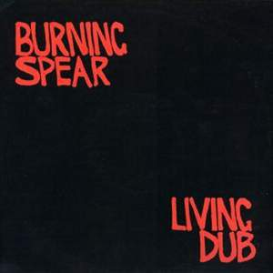 Living Dub by Burning Spear