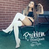 Problem (Feat. Iggy Azalea) (Ep)