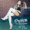 Problem (The Remixes) (Feat. Iggy Azalea)