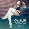 Problem (Feat. Iggy Azalea) (Single)
