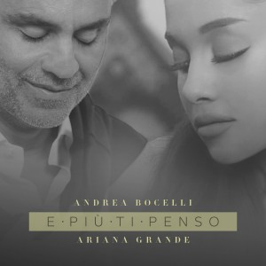 E Piu Ti Penso (From Once Upon A Time In America) (Single) by Ariana Grande