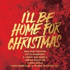 I'll Be Home For Christmas (Ep)