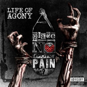 A Place Where There s No More Pain by Life Of Agony