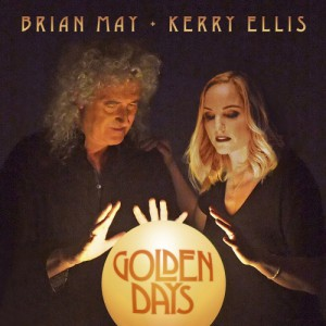 Golden Days by Brian May And Kerry Ellis