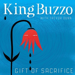 Gift of Sacrifice by King Buzzo