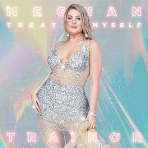 Treat Myself by Meghan Trainor
