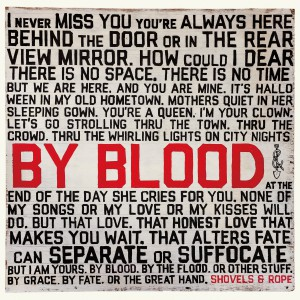 By Blood by Shovels And Rope