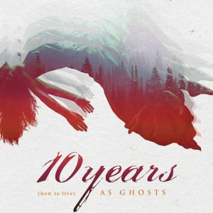 As Ghosts by 10 Years