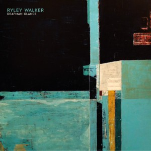 Deafman Glance by Ryley Walker