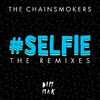 Selfie (The Remixes) (Ep)