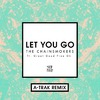 Let You Go (A-Trak Remix) (Single)