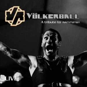 Live (A Tribute To Rammstein) by Volkerball