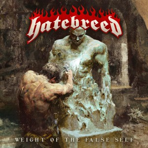 Weight Of The False Self by Hatebreed