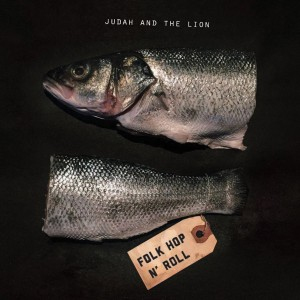 Folk Hop N' Roll (Deluxe Edition) by Judah And The Lion