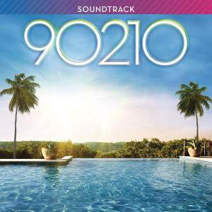 90210 Season 1 Episode 6 by Soundtrack - Various Artists