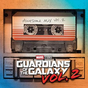 Guardians Of The Galaxy: Awesome Mix, Vol. 2 by Soundtrack - Various Artists