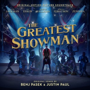 The Greatest Showman by Soundtrack - Various Artists