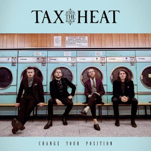 Change Your Position by Tax The Heat