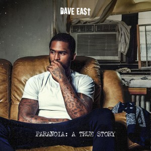 Paranoia: A True Story by Dave East