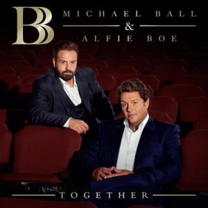 Together by Michael Ball And Alfie Boe