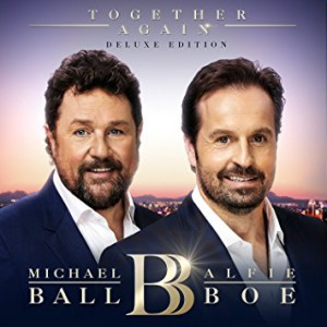 Together Again (Deluxe) by Michael Ball And Alfie Boe