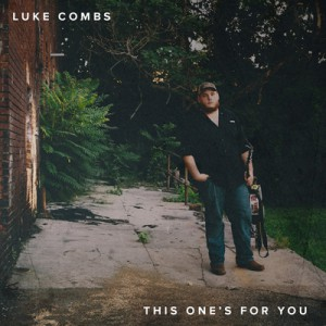This Ones For You (Ep) by Luke Combs