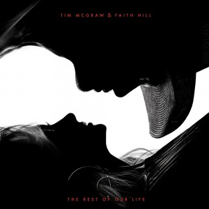 The Rest Of Our Life by Tim Mcgraw and Faith Hill