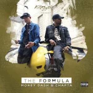 The Formula by Money Dash And Chapta