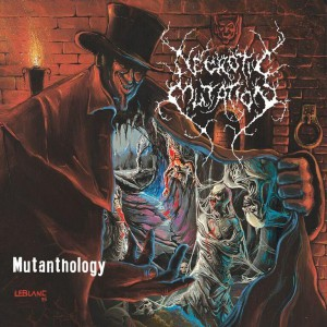 Mutanthology by Necrotic Mutation