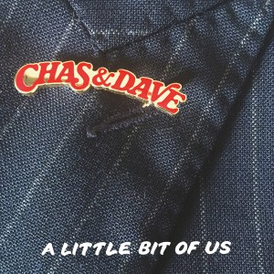 A Little Bit Of Us by Chas And Dave