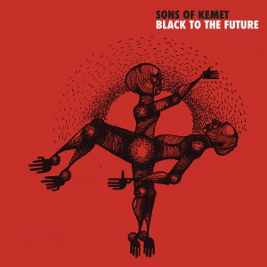 Black To The Future by Sons Of Kemet