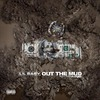 Out The Mud - Single