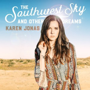 The Southwest Sky And Other Dreams by Karen Jonas