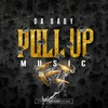 Pull Up Music - Single