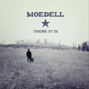 There It Is by Moedell
