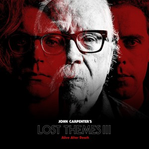 Lost Themes III: Alive After Death by John Carpenter