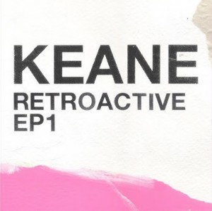 Retroactive - Ep1 - Ep by Keane