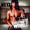 Dj Keyz and Lil Wayne - Waynes World (Cd 3)