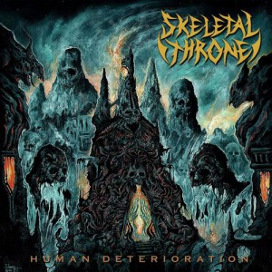 Human Deterioration by Skeletal Throne